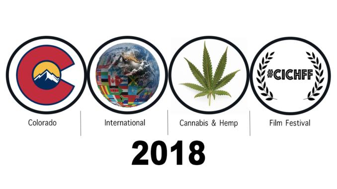 Colorado International Cannabis & Hemp Film Festival (CICHFF) Coming April 2018